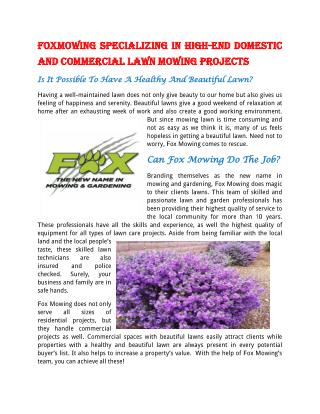 FoxMowing Specializing in High-End Domestic and Commercial Lawn Mowing Projects