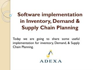 Tried & tested software for Demand Planning | Inventory Planning | S&OP