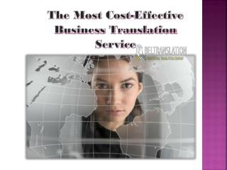 The Most Cost-Effective Business Translation Service