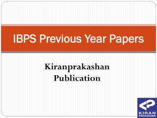 Ibps previous year papers at kiranprakashan publication