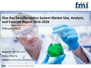 Flue Gas Desulfurization System Market Global Industry Analysis, size, share and Forecast 2016-2026