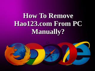 How To Remove Hao123.com From PC Manually?
