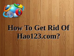 How To Get Rid Of Hao123.com?