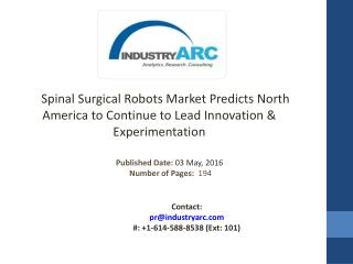 Spinal Surgical Robots Market: Reston Hospital's Creation to Enable Less Invasive Spine Surgery