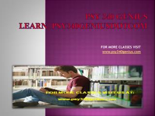 psy 340 genius Learn/psy340geniusdotcom