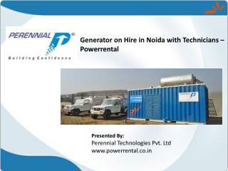Generator on Hire in Noida with Technicians – Powerrental