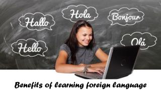Benefits of learning foreign language