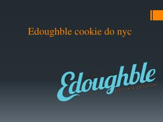 Edoughble cookie do nyc