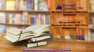 Latest Microsoft MB2-706 Real Exam Questions With Verified Answers Available on Examstraining
