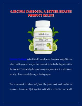 Garcinia Cambogia, A Better Health Product Online