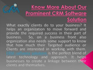 Know More About Our Prominent CRM Software Solution