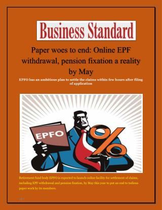 Paper woes to end: Online EPF withdrawal, pension fixation a reality by May