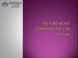 Retirement Communities Miami