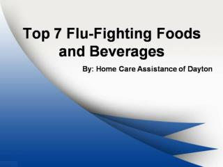 Top 7 Flu-Fighting Foods and Beverages