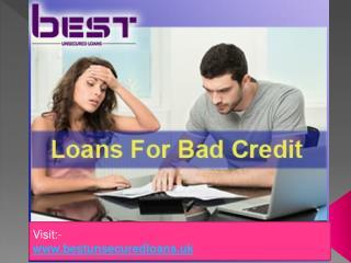 Loans for re-establishing bad credit history