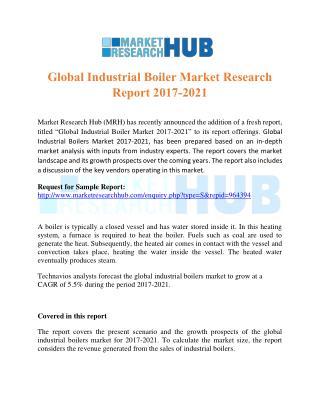 Global Industrial Boiler Market Research Report 2017-2021
