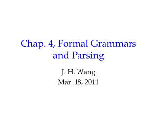 Chap. 4, Formal Grammars and Parsing