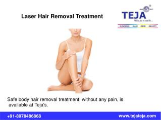 Laser Hair Removal Treatment at Teja's
