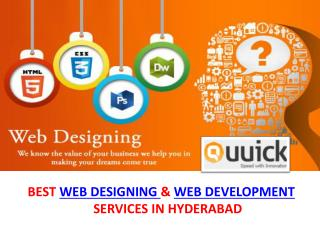 Web Designing Company Hyderabad, Best Website Designing Services, Quuick