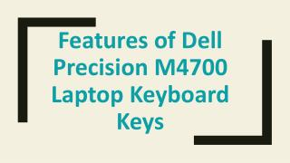 Features of Dell Precision M4700 Laptop Keyboard Keys
