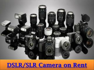 Rent a SLR or DSLR camera on Rent in Pune