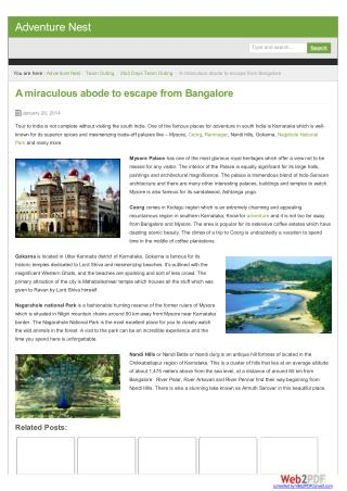 A miraculous abode to escape from Bangalore