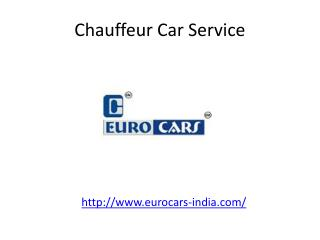 Euro Cars India Chauffeur Car Service