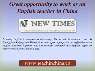 Great opportunity to work as an English teacher in China