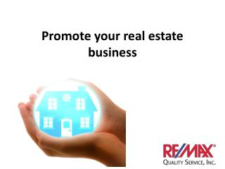 Promote your real estate business
