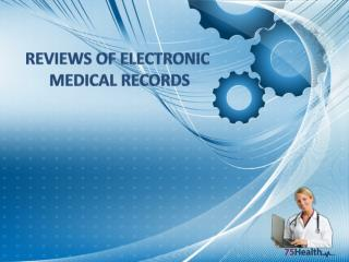 Reviews of Electronic medical records software