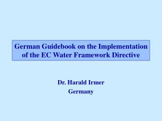 German Guidebook on the Implementation of the EC Water Framework Directive