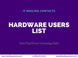 Hardware Users Mailing List