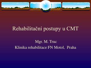 Rehabilitacn  postupy u CMT