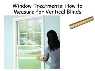 Window Treatments: How to Measure for Vertical Blinds