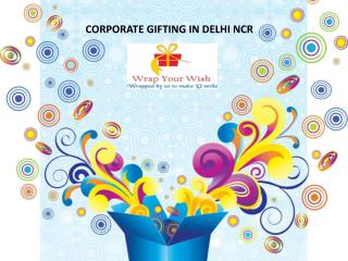 Best & Unique corporate and business gifts suppliers in Delhi ncr Noida