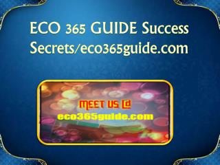 ECO 365 GUIDE Success Secrets/eco365guide.com
