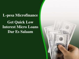 Low Interest Micro Loans in Dar Es Salaam