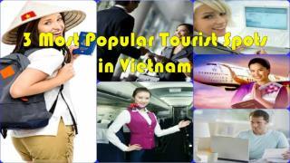 4 most popular tourist spots in vietnam