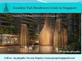 Grandeur Park Residences condos
