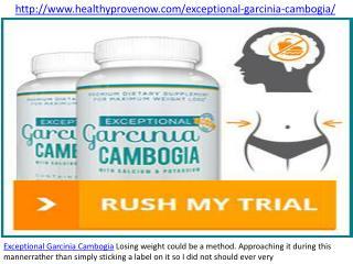 http://www.healthyprovenow.com/exceptional-garcinia-cambogia/