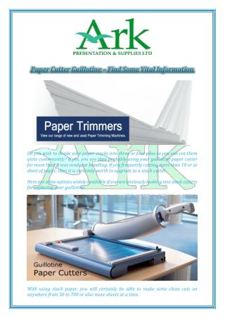 Paper Cutter Guillotine – Find Some Vital Information