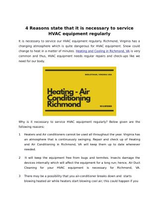 4 Reasons state that it is necessary to service HVAC equipment regularly