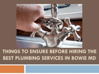 Things to Ensure before hiring the Best Plumbing Services