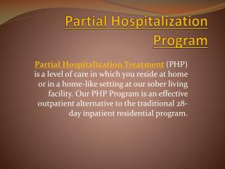 Partial Hospitalization Program for Alcohol and Drug Addiction Treatment