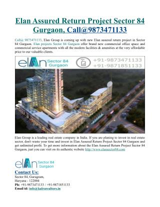 Elan Assured Return Project Sector 84 Gurgaon, Call@9873471133