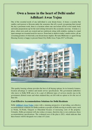 Own a house in the heart of Delhi under Adhikari Awas Yojna