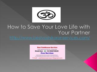 How to Save Your Love Life with Your Partner