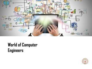 World of Computer Engineers