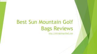 Best Sun Mountain golf bags