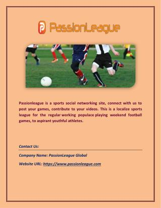 Passionleague: Social Network or Media for Outdoor Sports